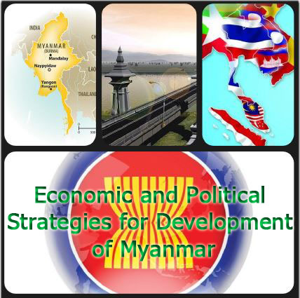 Economic and Political Strategies for Development of Myanmar
