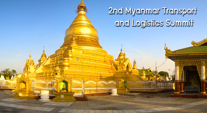 2nd Myanmar Transport and Logistics Summit, 19-20 January 2015